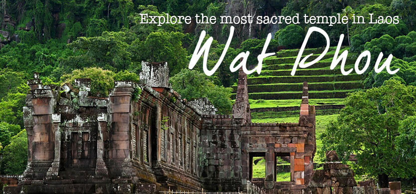 Explore Wat Phou - the most sacred temple in Laos