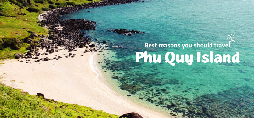 7 best reasons why you should travel to Phu Quy Island