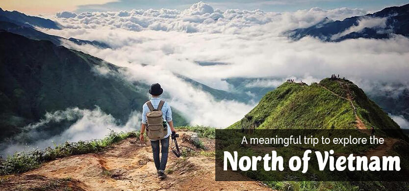 A meaningful trip to explore the North Vietnam