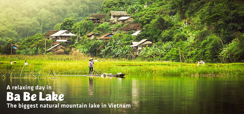 A relaxing day in Ba Be Lake-The biggest natural mountain lake in Vietnam