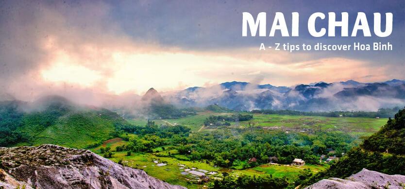 A-Z tips to discover Mai Chau, Hoa Binh