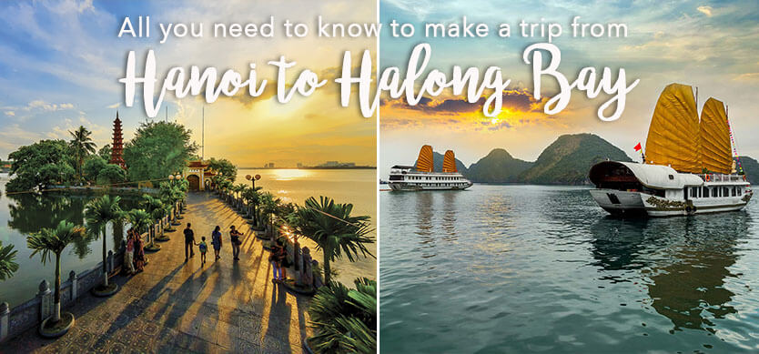 All you need to know to make a trip from Hanoi to Halong Bay