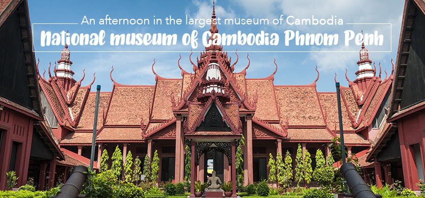 An Afternoon In The National Museum Of Cambodia Phnom Penh