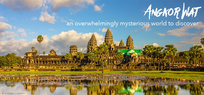 Angkor Wat - an overwhelmingly mysterious world to discover