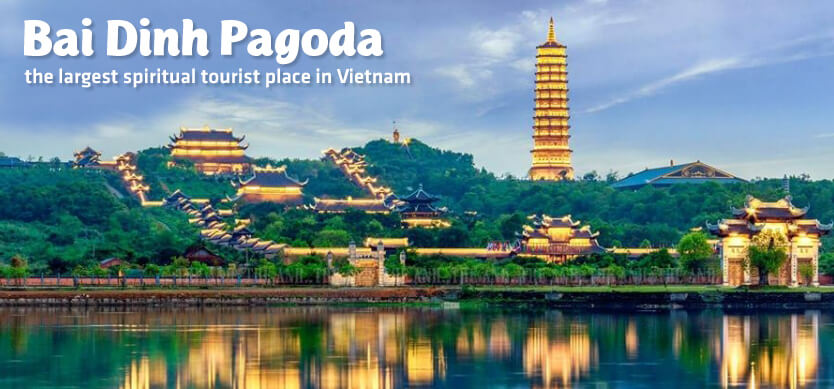 Bai Dinh Pagoda-The largest spiritual tourist place in Vietnam