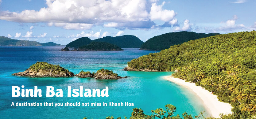 Binh Ba Island - A destination that you should not miss in Khanh Hoa