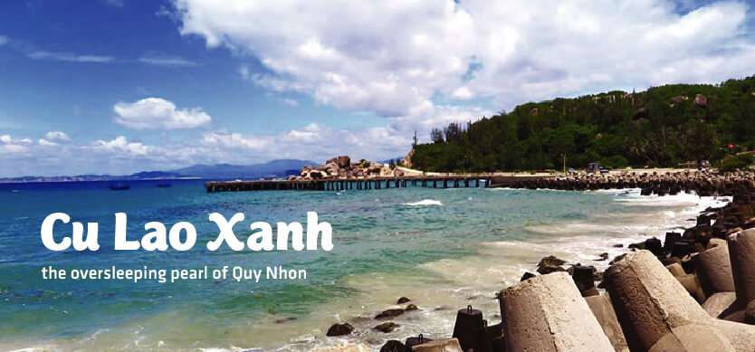 Cu Lao Xanh - the gorgeous pearl of Quy Nhon