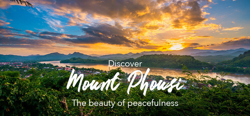 Discover Mount Phousi – the beauty of peacefulness