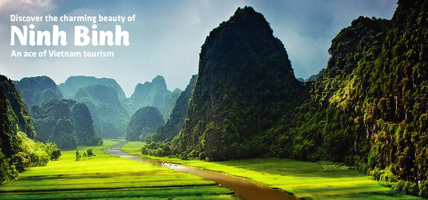 Discover the charming beauty of Ninh Binh Province - An ace of Vietnam tourism