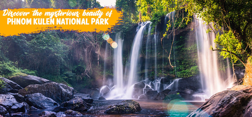 Discover the mysterious beauty of Phnom Kulen National Park