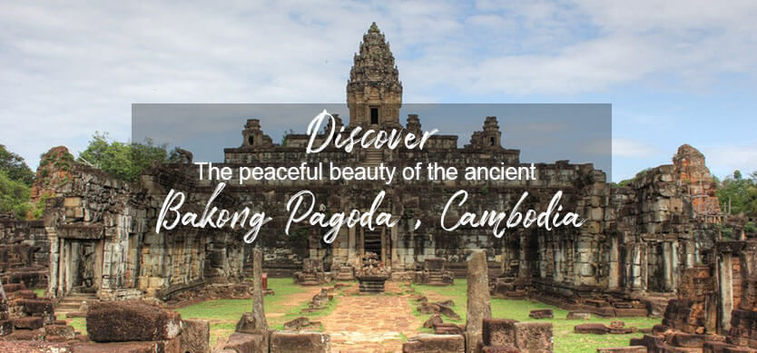 Discover the peaceful beauty of the ancient Bakong Pagoda, Cambodia