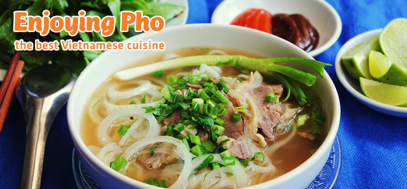 Enjoying Pho -  the best Vietnamese cuisine