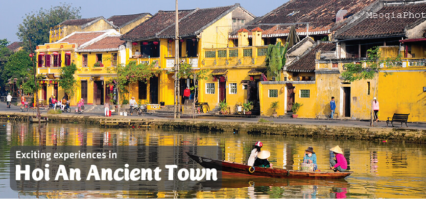 The most exciting experiences in Hoi An Ancient Town