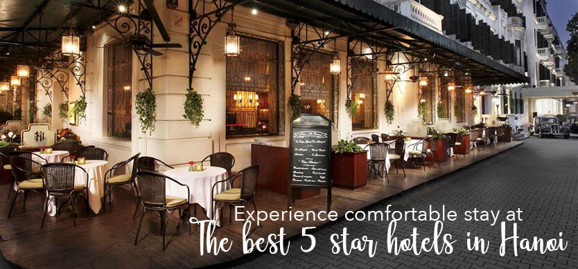 Experience comfortable stay at the best 5-star hotels in Hanoi