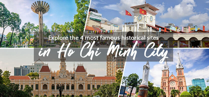 Explore the 4 most famous historical sites in Ho Chi Minh City