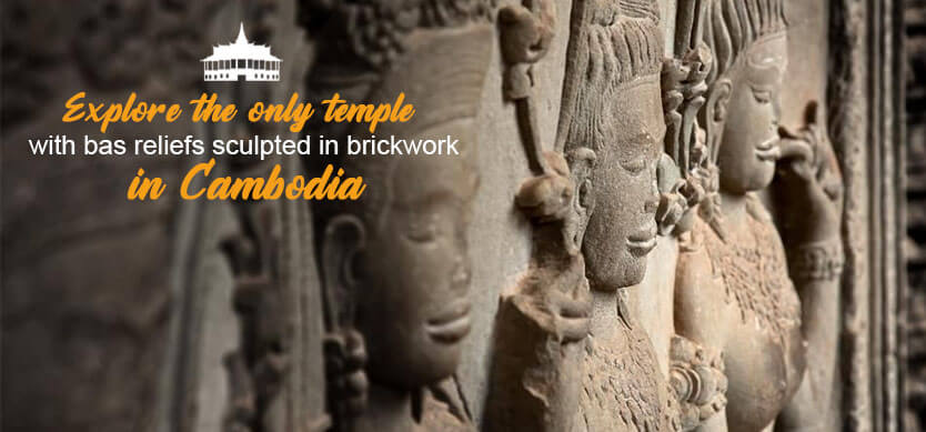 Explore the only temple with bas reliefs sculpted in brickwork in Cambodia