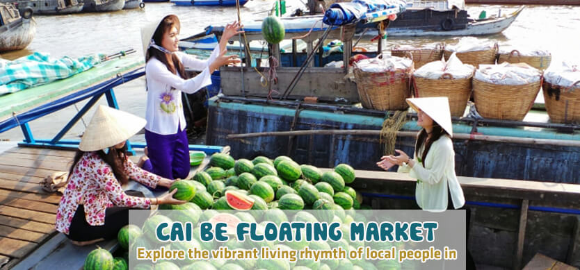 Visit the most famous floating market in Mekong Delta - Cai Be