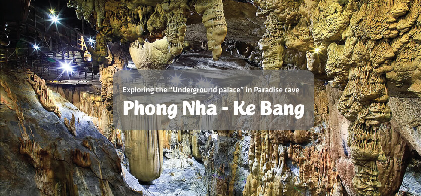 """Exploring the """"Underground palace"""" in Paradise cave, Phong Nha - Ke Bang"""