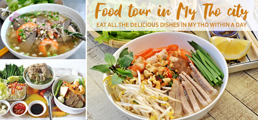 Food tour to eat all the tasty dishes in My Tho