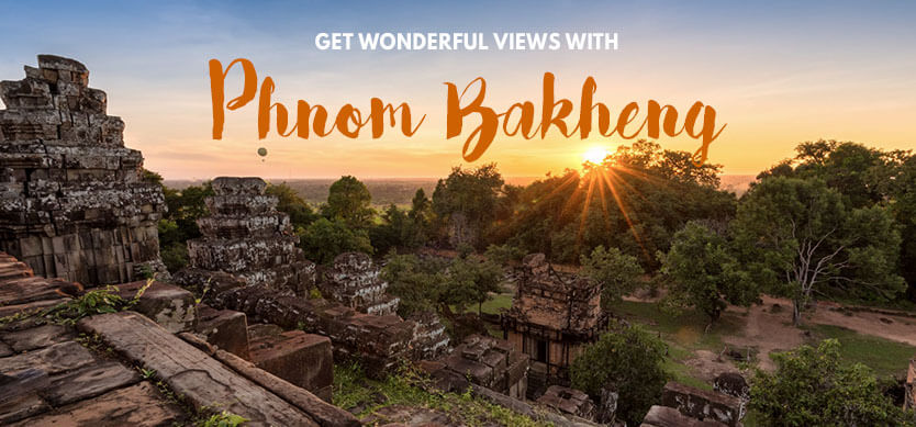 Get wonderful views with Phnom Bakheng