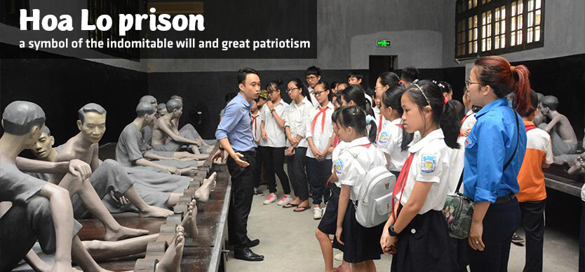 Hoa Lo prison - a symbol of the indomitable will and great patriotism
