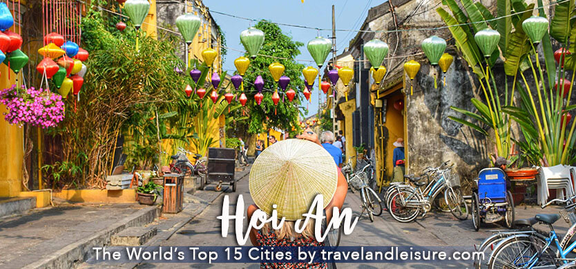Hoi An - The World's Top 15 Attractive Cities by travelandleisure.com
