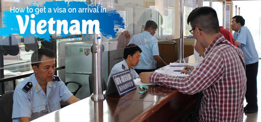 How To Get A Visa On Arrival In Vietnam