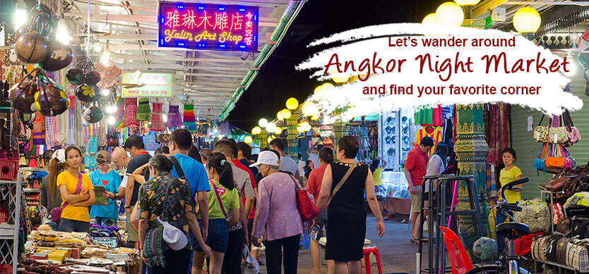 Let's wander around Angkor Night Market and find your own favorite corner