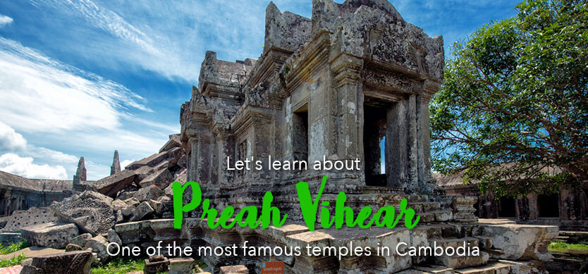 Let's learn about Preah Vihear - one of the most famous temples in Cambodia