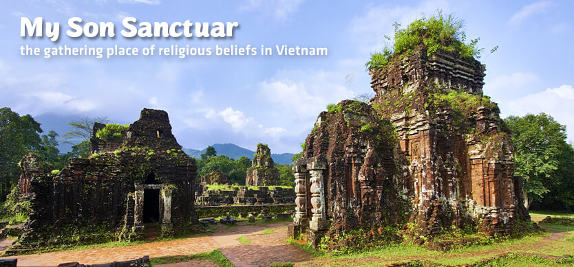 My Son Sanctuary - the gathering place of religious beliefs in Vietnam