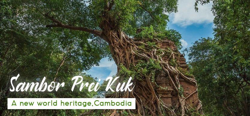 Sambor Prei Kuk- A New World Heritage Site, Cambodia