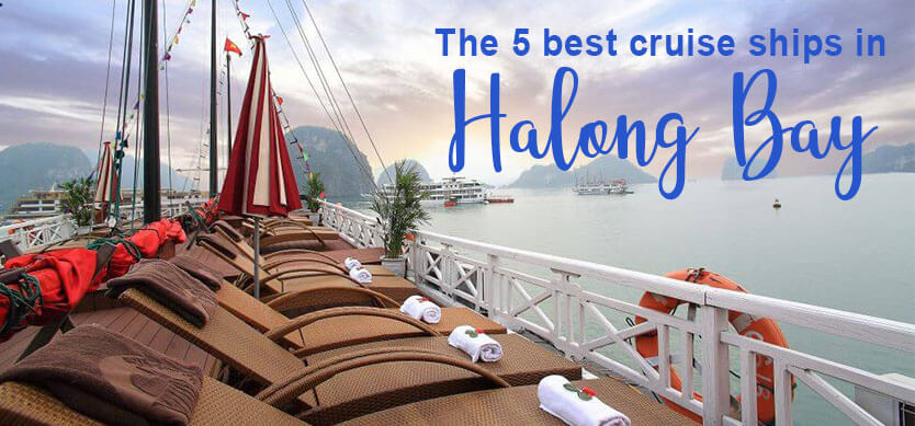 The 5 best cruise ships in Halong Bay