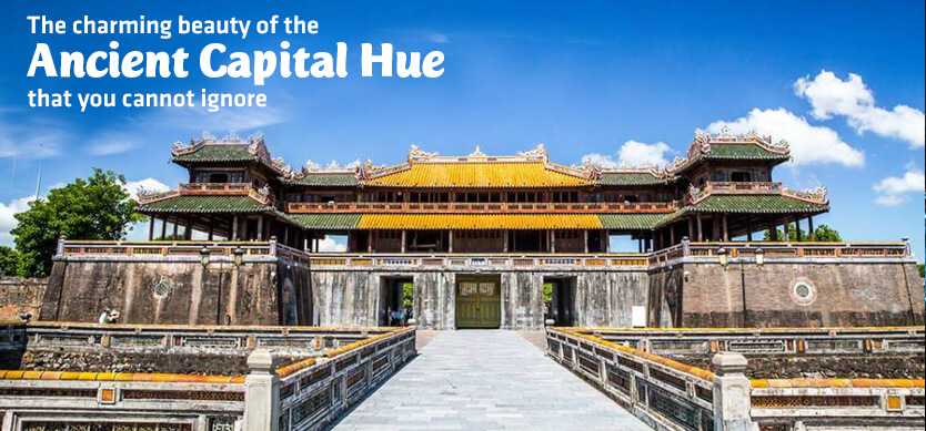 The charming beauty of the ancient capital Hue that you cannot ignore