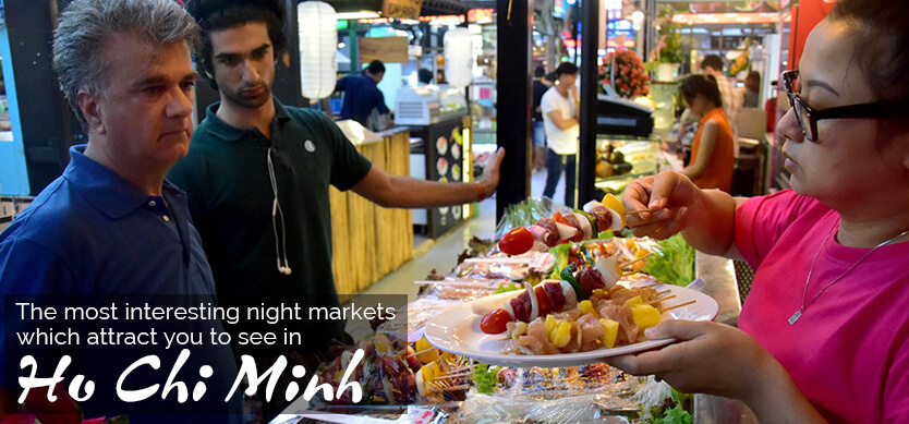 The most interesting night markets which urge you to see in Ho Chi Minh city
