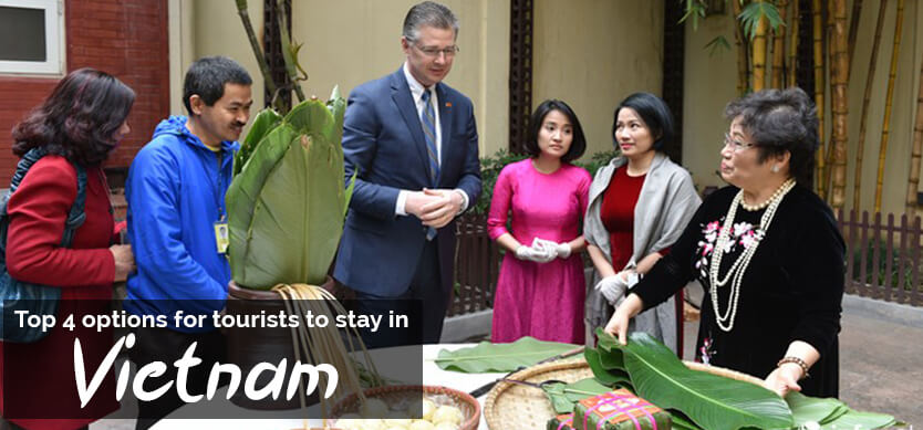 Top 4 options for tourists to stay in Vietnam (Editor's choice)