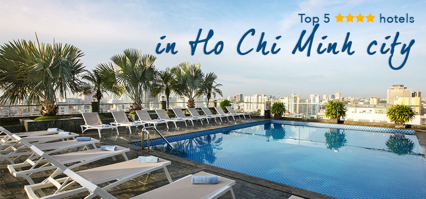 Top 5 4-Star Hotels In Ho Chi Minh City