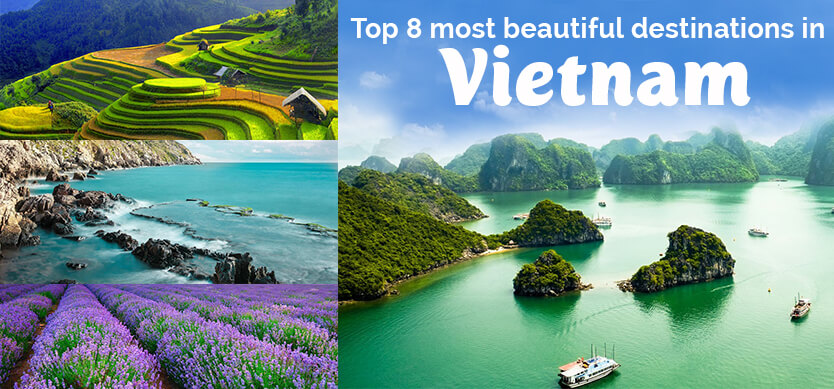 Top 8 most beautiful places in Vietnam