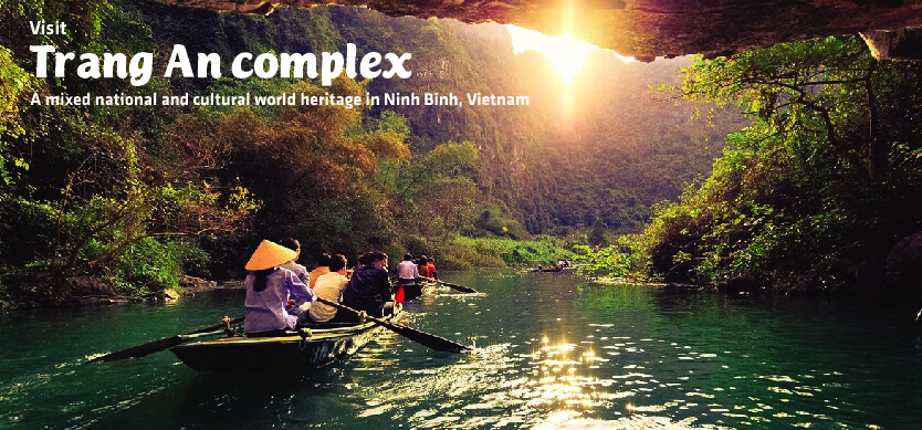 Visit Trang An Complex- A mixed natural and cultural world heritage in Ninh Binh, Vietnam