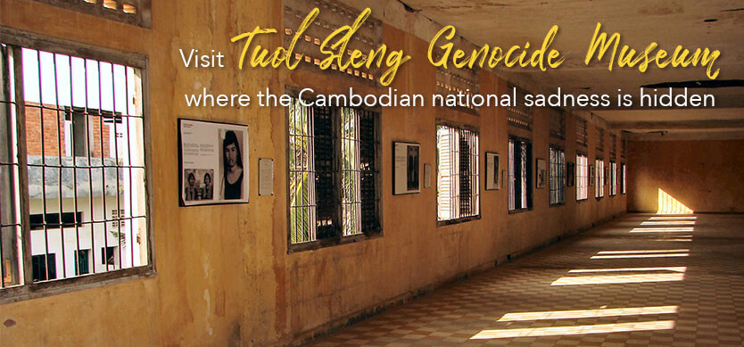 Visit Tuol Sleng Genocide Museum- Where the Cambodian sorrow is hidden