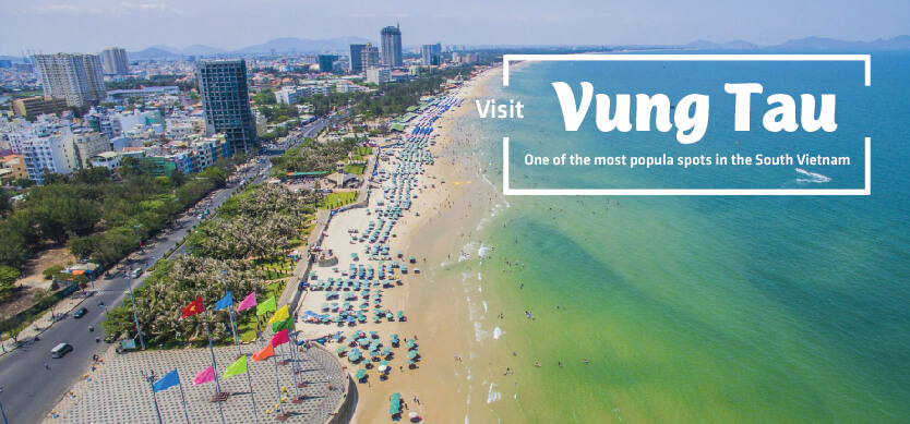 Visit Vung Tau - One of the most popular spots in South Vietnam