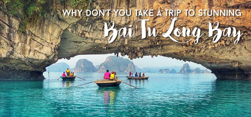 Why don't you take a trip to the stunning Bai Tu Long Bay